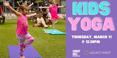 Kids Yoga Class at Legacy Hall tickets