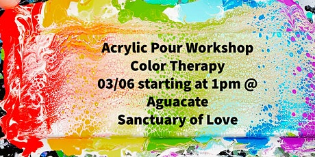 Color Therapy-Acrylic Pour Workshop tickets