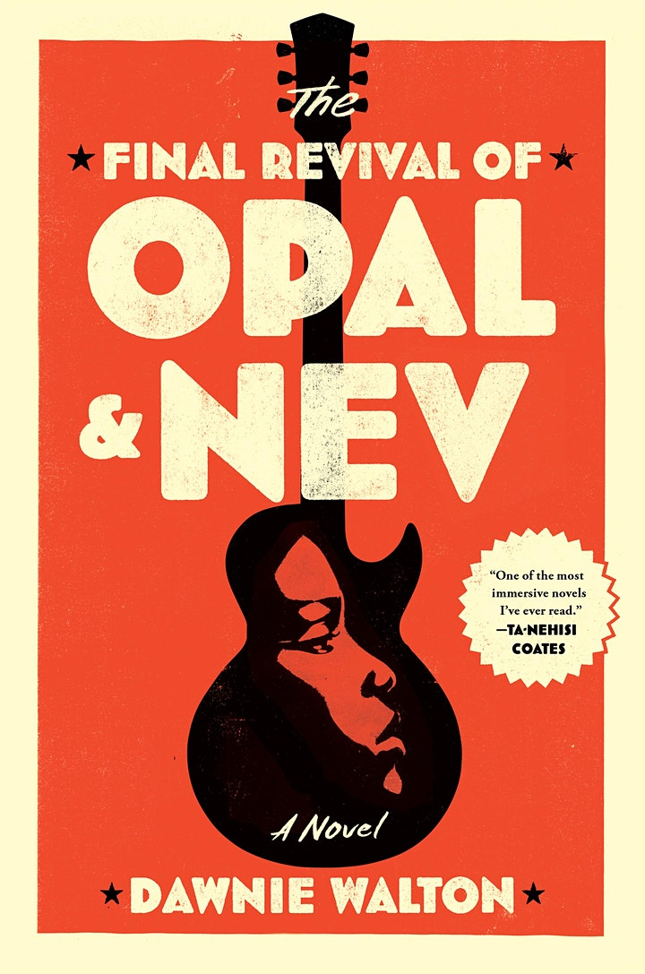 "Dawnie Walton ""The Final Revival of Opal & Nev"" with Dawn Davis image"
