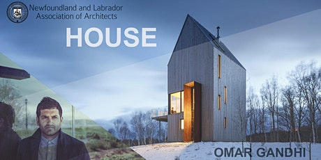 NLAA Virtual  Lecture Series: HOUSE with Omar Gandhi tickets