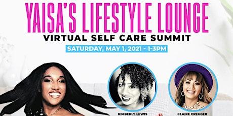Yaisa's Lifestyle Lounge Virtual Self Care Summit bilhetes