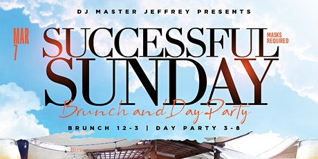 Successful Sunday Brunch and Day Party w/ DJ Master Jeffrey tickets