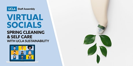Sustainable Spring Cleaning and Self-Care (Virtual Social) tickets