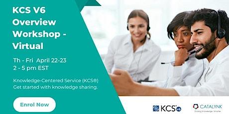 KCS® v6 Overview Workshop - Th-Fri  Apr 22-23 2:00-5:00 pm EST VIRTUAL tickets