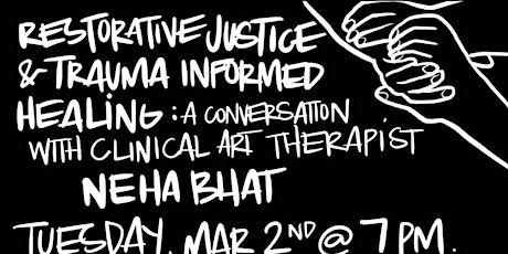 Restorative Justice & Trauma Informed Healing tickets