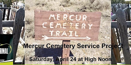 Mercur Cemetery Service Project - Saturday April 24 at High Noon tickets