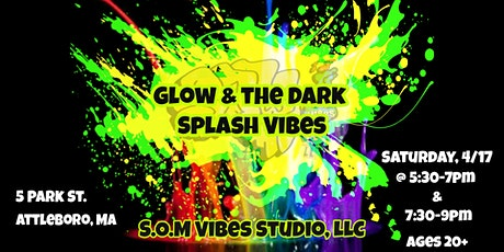 Glow & the Dark Splash Vibes tickets