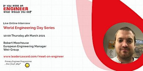 Robert Moorhouse - World Engineering Day - If You Were An Engineer tickets