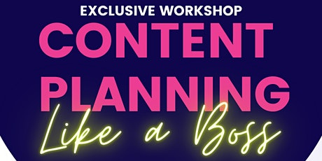 Content Planning Like a Boss - Live Workshop tickets