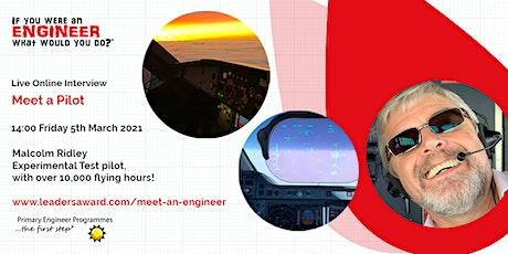 Malcom Ridley, Pilot - British Science & Engineering Week tickets