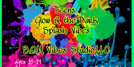 Teens Glow & the Dark Splash Vibes tickets