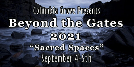 Beyond the Gates 2021 Online: Sacred Spaces tickets