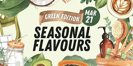 Milton Markets Seasonal Flavours Green Edition tickets