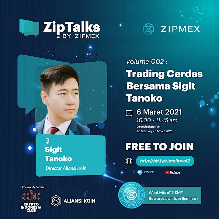 ZipTalks Vol. 2 - Trading Cerdas Bersama Sigit Tanoko image