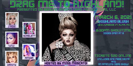 Drag Me to Highland! tickets