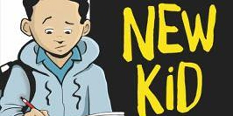 "Kids' Book Talk : ""New Kid"" (virtual) tickets"