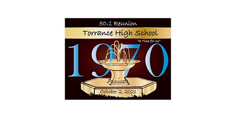 Torrance High School Class of 1970 50th + 1 Reunion tickets