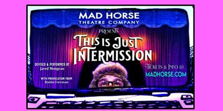 This is Just Intermission - Recorded Live Shows tickets