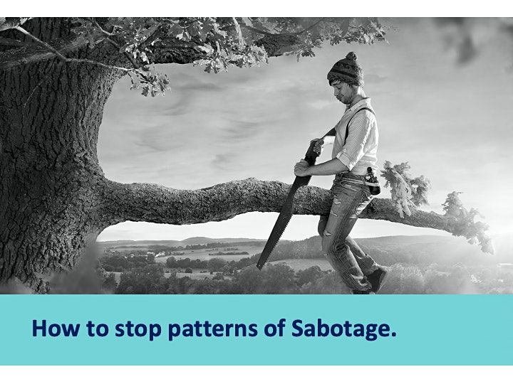 How To Stop Patterns Of Sabotage Full Day image