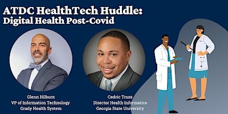 ATDC HealthTech Huddle: Digital Health Post-Covid tickets