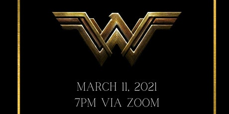 She Changes Everything- Wonder Woman 2021 tickets