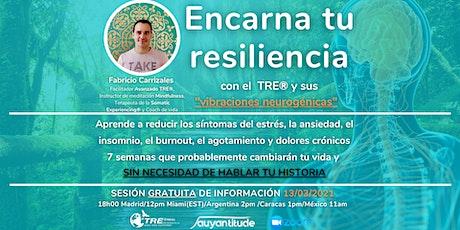 """INFO: Encarna tu resiliencia con el TRE® y sus """"vibraciones neurogénicas"""" entradas"""