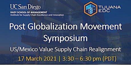Post Globalization Movement Symposium: US/Mexico Value Chains Realignment tickets