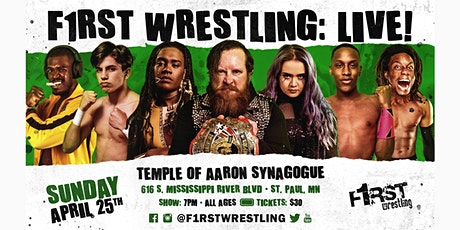F1RST Wrestling: LIVE! (04/25 | NIGHT) tickets