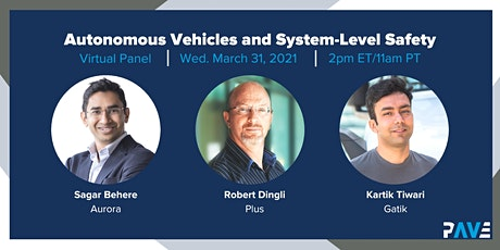 PAVE Virtual Panel: Autonomous Vehicles and System-Level Safety tickets