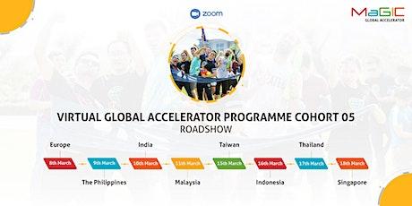 Global Accelerator Programme (GAP) Cohort 05 Virtual Roadshow - Singapore tickets
