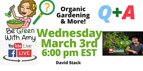 FREE! LIVE  Q + A Gardening Questions - David Stack tickets