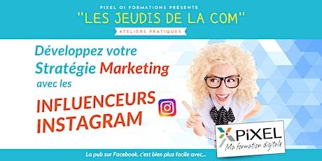 Développez votre stratégie marketing avec les influenceurs sur Instagram billets