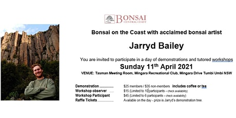 Bonsai on the Coast with Jarryd Bailey - Demonstration & Workshop Event tickets
