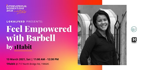 Feel Empowered with Barbell by 1Habit tickets