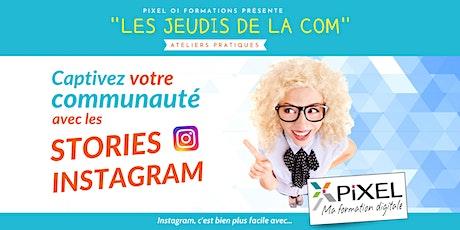 Captivez votre communauté avec les Stories sur Instagram billets