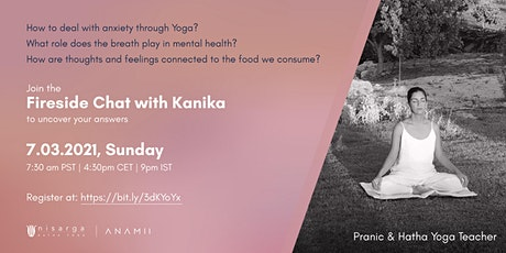 Fireside Chat with Kanika tickets