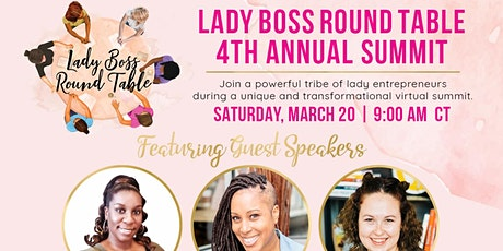 Lady Boss Round Table | 4th Annual Summit | Virtual tickets