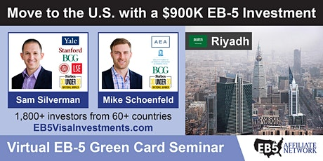 U.S. Green Card Virtual Seminar – Riyadh, Saudi Arabia tickets