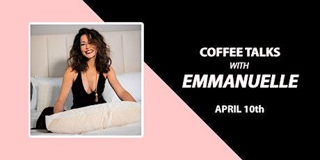 Coffee Talks With Emmanuelle tickets
