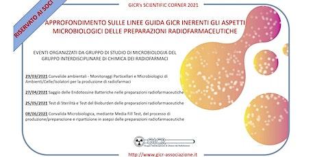 GICR'S SCIENTIFIC CORNER 2021: ASPETTI MICROBIOLOGICI DEI RADIOFARMACI biglietti