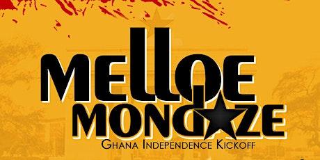 Melloe Mondaze • Ghana Independence Kickoff tickets
