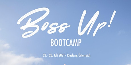Boss Up! Bootcamp - Österreich 2021 Tickets