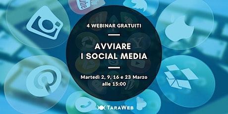 Ciclo di Webinar Gratuiti: Avviare i Social Media biglietti