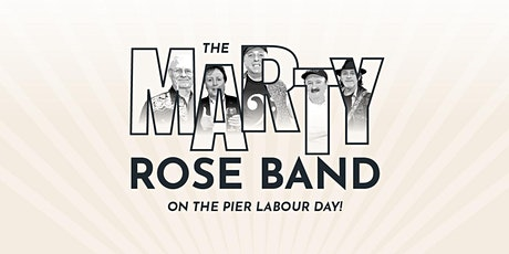 Marty Rose Band LIVE On The Pier tickets