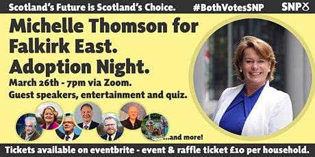 MICHELLE THOMSON FOR FALKIRK EAST - ADOPTION NIGHT! tickets