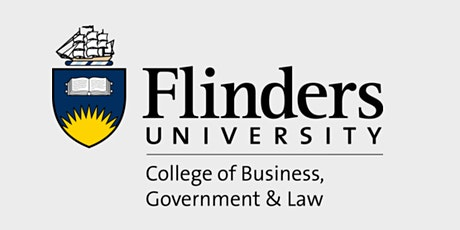 Flinders Business Research Seminar Series (19 March 2021) tickets