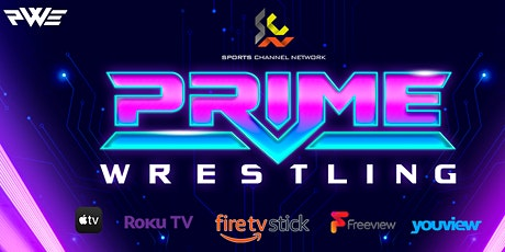 PWE Wrestling  - Saturday Night Prime E1:1 - TV TAPING tickets