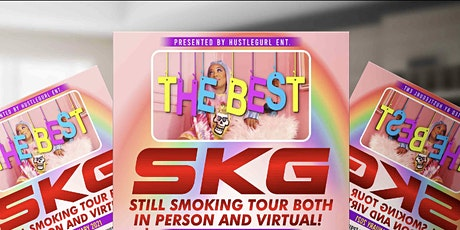 SKG Still Smoking Tour Miami Edition tickets