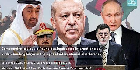 Comprendre la Libye à l'aune des ingérences internationales billets