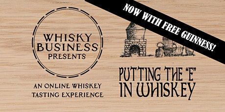 """Putting the """"e"""" in Whiskey - St. Patrick's Special tickets"""
